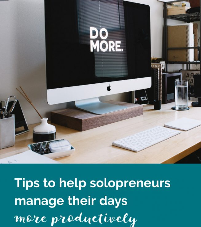 Time management is one of the most important skills for people who run a business on their own. Check out these tips to help solopreneurs manage your days more productively